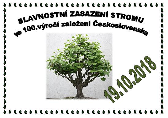 Slavnostní zasazení památného stromu ke 100.výročí založení Československa