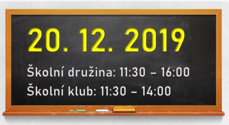 Informace o provozu ŠD a ŠK 20. 12. 2019