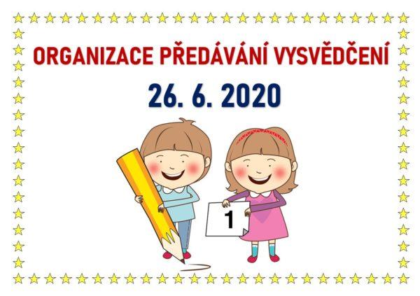 Organizace předávání vysvědčení 26. 6. 2020