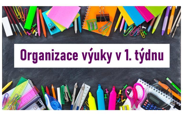 Organizace výuky v 1. týdnu školního roku 2020/2021