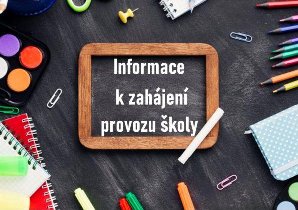 Informace k zahájení provozu školy