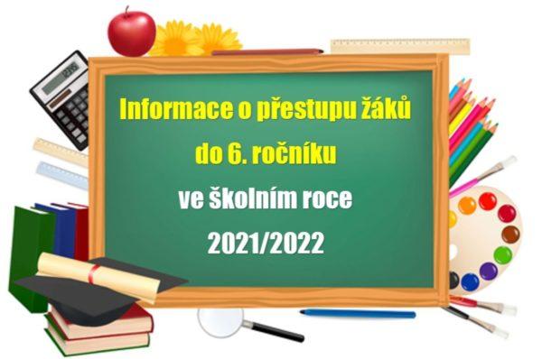 Informace o přestupu žáků do 6. ročníku ve školním roce 2021/2022