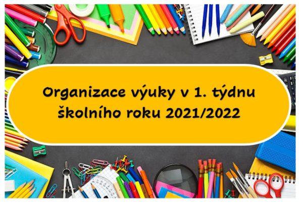 Organizace výuky v 1. týdnu školního roku 2021/2022